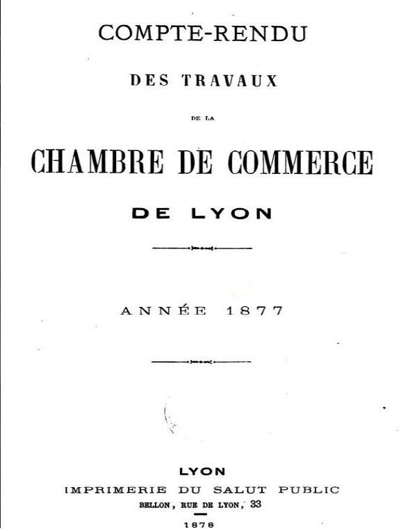 Photo (Bibliothèque municipale (Lyon)) de : Compte-rendu des travaux de la Chambre de commerce de Lyon. Lyon, 1847-1965. ISSN 1766-8603.