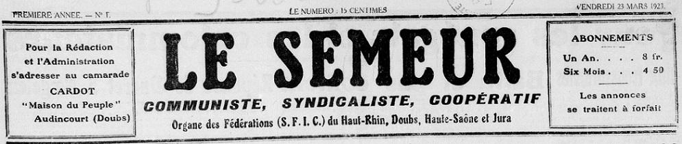 Photo (BnF / Gallica) de : Le Semeur. Audincourt, 1923-1930. ISSN 2025-4334.