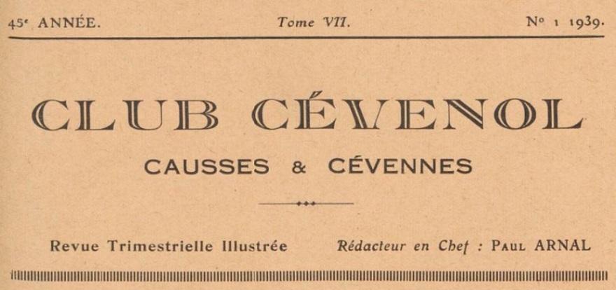 Photo (BnF / Gallica) de : Club cévenol. Paris: Club cévenol, 1939. ISSN 1146-8661.