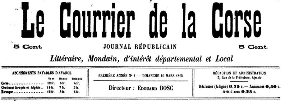 Photo (Archives de la Collectivité de Corse – Pumonti) de : Le Courrier de la Corse. Ajaccio, 1895-[1912 ?]. ISSN 2124-7382.