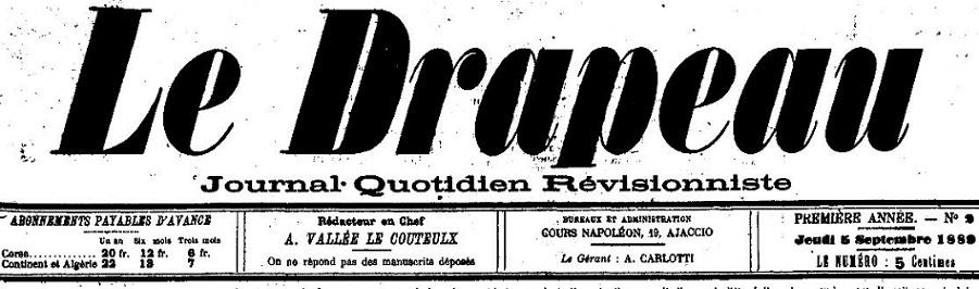 Photo (Archives de la Collectivité de Corse – Pumonti) de : Le Drapeau. Ajaccio, 1889-[1947 ?]. ISSN 2125-978X.