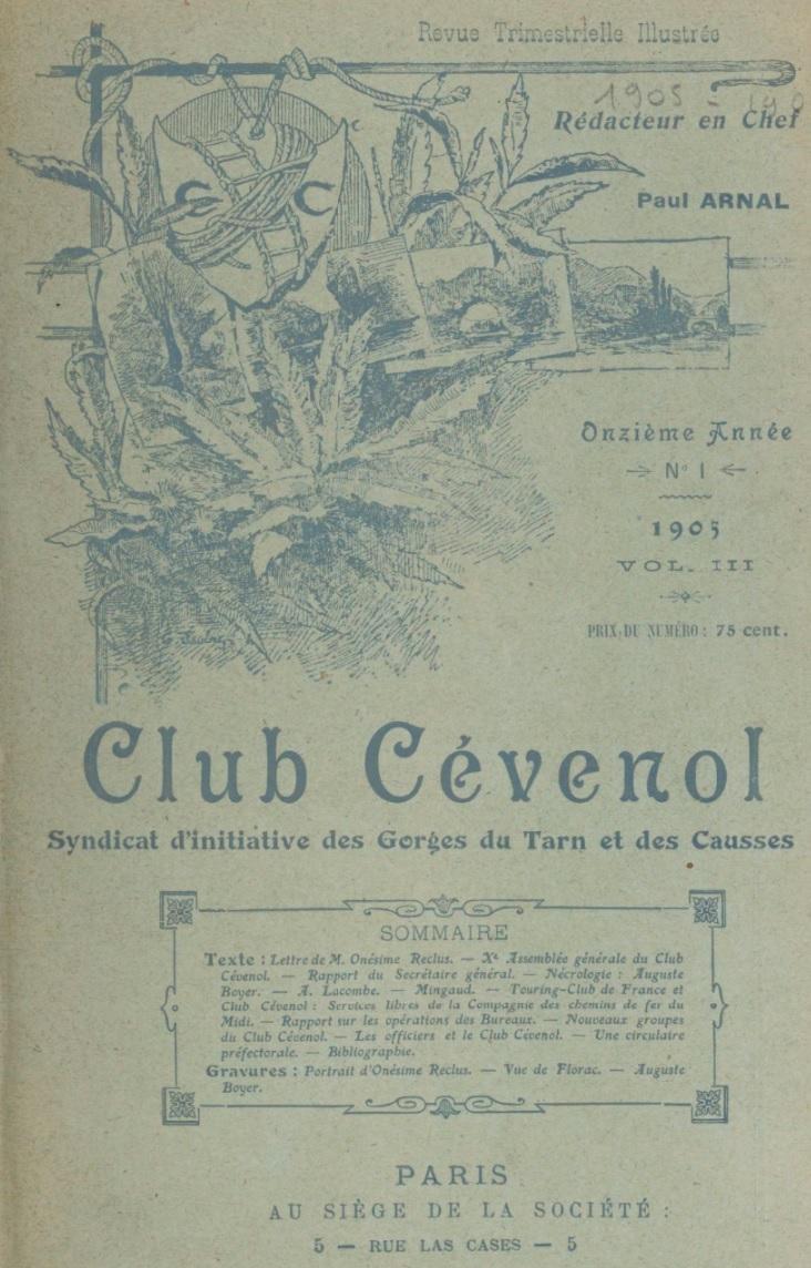 Photo (BnF / Gallica) de : Club cévenol. Paris: Club cévenol, 1905-1907. ISSN 1146-8645.