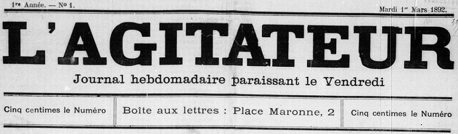 Photo (BnF / Gallica) de : L'Agitateur. Marseille, 1892-[1897 ?]. ISSN 2120-4284.