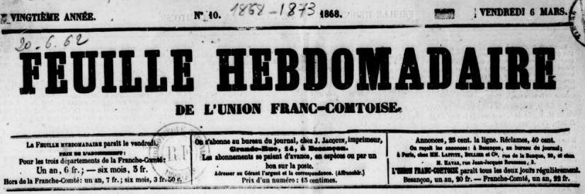 Photo (BnF / Gallica) de : Feuille hebdomadaire de l'Union franc-comtoise. Besançon, 1849-1887. ISSN 2024-4770.