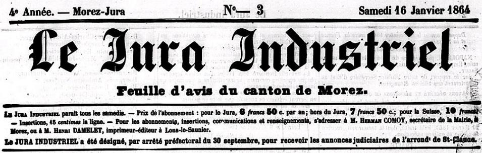 Photo (Jura. Archives départementales) de : Le Jura industriel. Morez, 1861-[1892 ?]. ISSN 2131-0513.