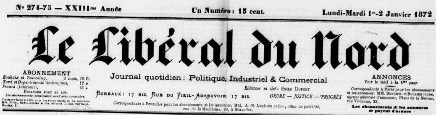 Photo (BnF / Gallica) de : Le Libéral du Nord. Roubaix, [1871 ?-1872 ?]. ISSN 2131-2818.