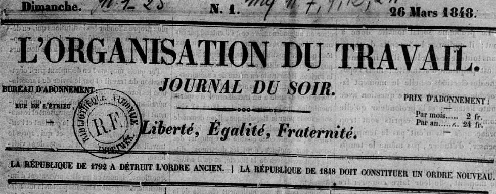Photo (BnF / Gallica) de : L'Organisation du travail. Marseille, 1848. ISSN 2133-3750.