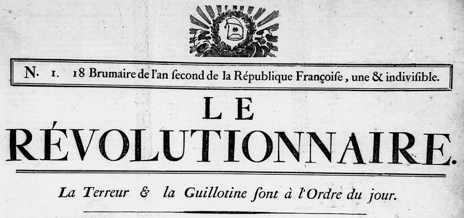 Photo (BnF / Gallica) de : Le Révolutionnaire. [Lille]: De l'imprimerie de C. M. Peterinck-Cramé rue Équermoise, [1793]. ISSN 2777-8088.