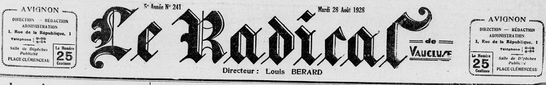 Photo (BnF / Gallica) de : Le Radical de Vaucluse. Avignon: Impr. spéciale du Radical, 1923-[1935 ?]. ISSN 2135-8389.