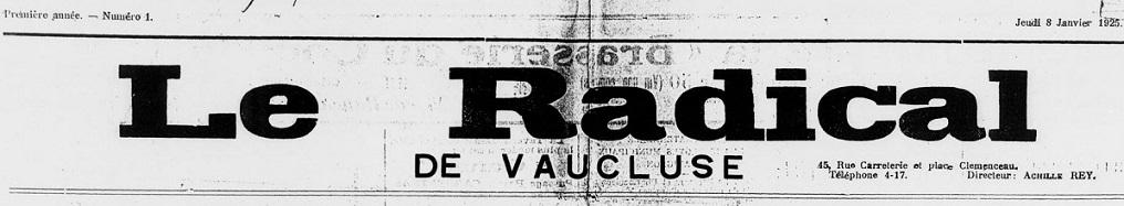 Photo (BnF / Gallica) de : Le Radical de Vaucluse. Avignon, 1925. ISSN 2135-8397.
