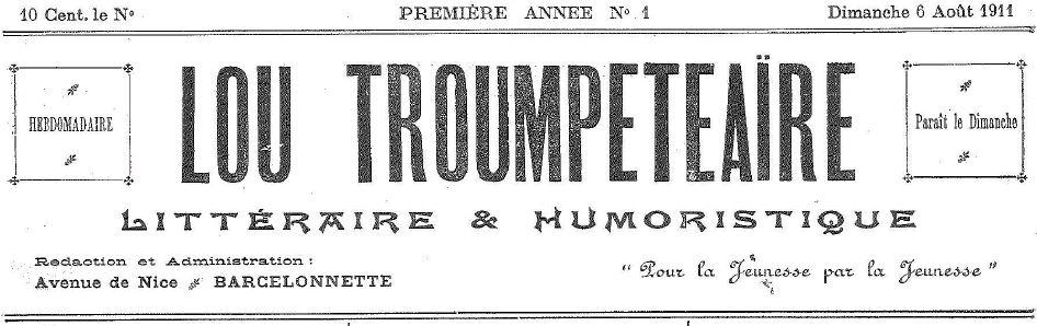 Photo (Médiathèque (Barcelonnette, Alpes-de-Haute-Provence)) de : Lou Troumpeteaïre. Barcelonnette, 1911. ISSN 2015-1748.