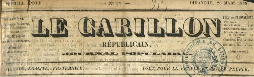 Photo (Bibliothèque francophone multimédia (Limoges)) de : Le Carillon républicain. Limoges: Impr. d'Ardillier, 1848. ISSN 2123-4922.