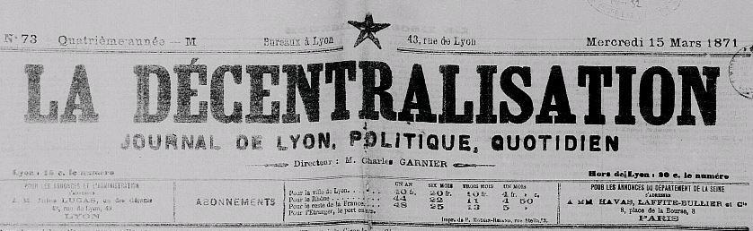 Photo (Lyon. Archives municipales) de : La Décentralisation. Lyon: Mougin-Rusand, 1868-1883. ISSN 2019-5591.