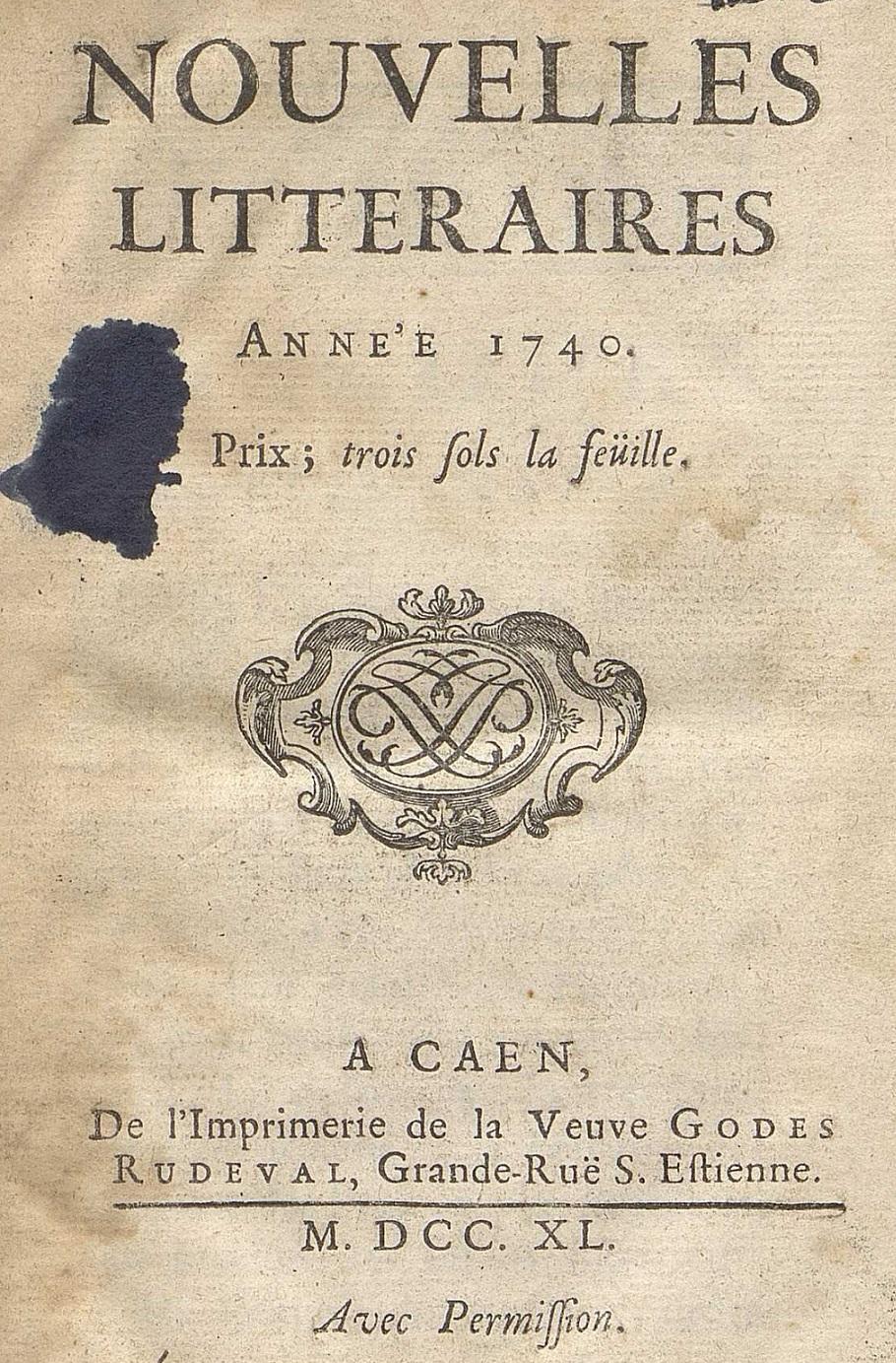 Photo (Calvados. Archives départementales) de : Nouvelles littéraires. Caen, 1740-1744. ISSN 2800-7980.