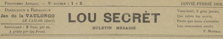 Photo (Centre interrégional de développement de l'occitan (Béziers, Hérault)) de : Lou Secrèt. Le Cailar, 1918-1919. ISSN 2800-7158.